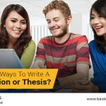 How Many Ways to Write a Dissertation or Thesis?